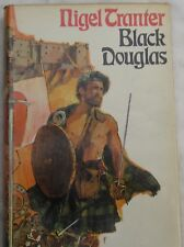 NIGEL TRANTER - BLACK DOUGLAS - 1st UK EDITION 1968 - HODDER AND STOUGHTON