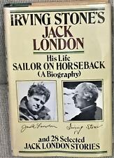 Jack London Irving Stone / IRVING STONE'S JACK LONDON HIS LIFE SAILOR 1st 1977