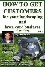 How to Get Customers for Your Landscaping and Lawn Care Business All Year...