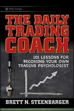 Wiley Trading: The Daily Trading Coach : 101 Lessons for Becoming Your Own...