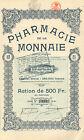 RARO, Pharmacie de la Monnaie SA, accion, 1923 (Emision 700, Siege: Bruxelles)