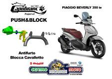 Antifurto Blocca Cavalletto Push & Block Piaggio Beverly 350 ie / ABS dal 2011