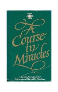 A Course in Miracles: The Text, Workbook Fo... by Foundation for Inner Paperback
