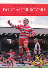 Doncaster Rovers Pictorial History - Donny Photographs book - Belle Vue Keepmoat
