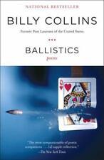 Ballistics: Poems, Collins, Billy, Very Good Book