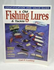 Old Fishing Lures & Tackle Identification Guide Book 5th Edition C.F Luckey 1999