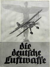 1936  DIE DEUTFCHE LUFTWAFFE BOOK ORIGINAL IN DEUTCHE LANGUAGE PHOTOS MATERIEL