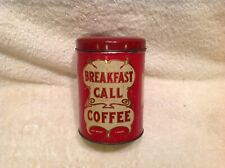 BREAKFAST CALL COFFEE TIN PANTRY COLLECTION BEANS ONE POUND TIN