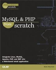 MySQL & PHP From Scratch: By Maxfield, Wade
