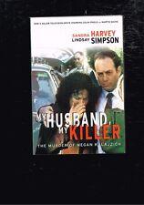 My Husband, My Killer: Murder of Megan Kalaizich Lindsay Simpson, Sandra Harvey