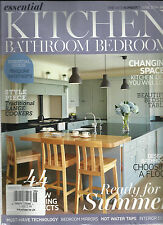 THE ESSENTIAL KITCHEN BATHROOM BEDROOM,  JUNE, 2014  (   READY FOR SUMMER )