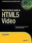 The Definitive Guide to HTML5 Video (Paperback or Softback)