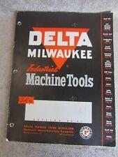 Vintage 1951 Delta Milwaukee Industrial Machine Tools AD 666