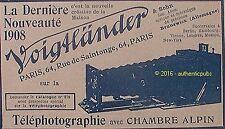 PUBLICITE VOIGTLANDER PHOTO TELEPHOTOGRAPHIE CHAMBRE ALPIN 1909 FRENCH AD PUB