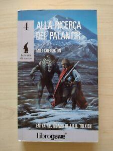 Librogame La Terra Di Mezzo N 4 - Alla Ricerca Del Palantir - PRIMA EDIZIONE EL