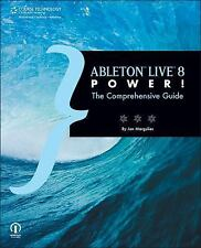 NEW ~ ABLETON LIVE 8 POWER! : THE COMPREHENSIVE GUIDE ~ ILLUSTRATED