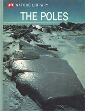 The Poles Life Nature Library Willy Ley HC 1962