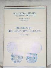 Records Executive Council North Carolina 1664-1734 V7 Cain Genealogy Books