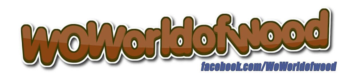 woworldofwood