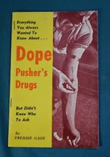 Everything You Wanted to Know About Dope Pusher's Drugs Freddie Gage Religion