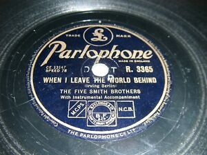 When I Leave The World Behind / My Mothers Eyes The Five Smith Brothers Rare 78