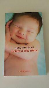 LETTRE A UNE MERE - René Frydman