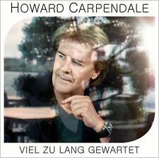Howard Carpendale - Viel zu lang gewartet (CD)