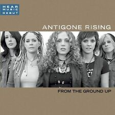 From the Ground Up; Antigone Rising 2005 CD, Alt-Country, Don't Look Back, Lava