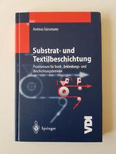 Substrat- und Textilbeschichtung. VDI-Buch von Andreas Giessmann (2003, Gebunden