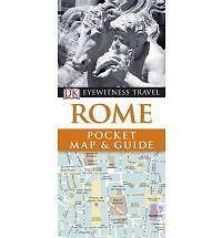DK Eyewitness Pocket Map and Guide: Rome by Dorling Kindersley Ltd (Paperback, 2010)