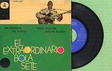 BOLA SETE / Un Recuerdo - Brigitte Bardot ODEON DSOE 16.497 Pre Spain 1962 EP EX
