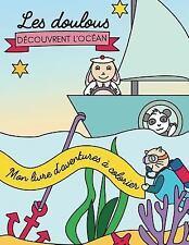 Livre de Coloriage éducatif Pour Enfants dès 2 Ans: Mon Livre d'aventures à...