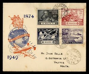 DR WHO 1949 MALTA FDC UPU ANIV CACHET COMBO  g23874