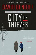 City of Thieves: A Novel by David Benioff