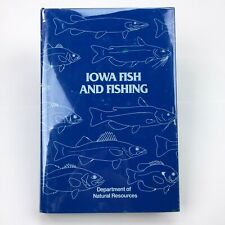 Vintage IOWA Fish and Fishing DNR 1987, Hardcover Dust Jacket ILLUSTRATED