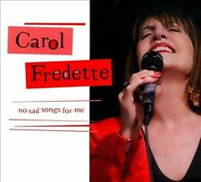 FREE US SHIP. on ANY 3+ CDs! ~Used,Good CD Carol Fredette: No Sad Songs for Me