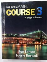 Big Ideas Math Course 3 A Bridge to Success HC Middle School STUDENT Textbook