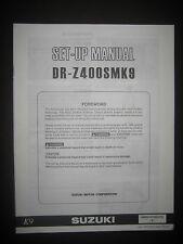SUZUKI DR-Z400SMK9 Set Up Manual DR Z400 SMK9 99505-01049-01E