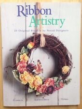 RIBBON ARTISTRY BOOK, 20 CRAFT PROJECTS, FLOWERS, EMBROIDERY, WREATHS, JEWELRY