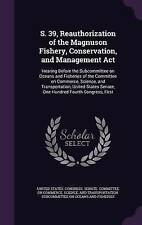 S. 39, Reauthorization of the Magnuson Fishery, Conservation, and Management Act