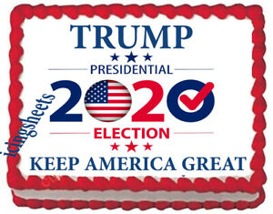 Trump election 2020 cake top birthday party custom  edible frosting Icing topper