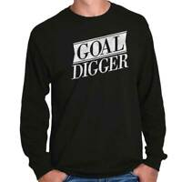 Goal Digger Funny Type A Overachiever Gift Long Sleeve Tshirt Tee for Adults