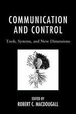 COMMUNICATION AND CONTROL - MACDOUGALL, ROBERT C. (EDT)/ MORTON, BENJAMIN (CON)/