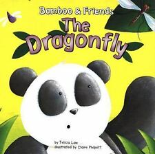 The Dragonfly (Bamboo & Friends)-ExLibrary