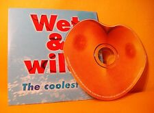 Cardsleeve Single CD WET & WILD THE COOLEST COMPILATION 4TR 2000 Pop Sexy Shaped