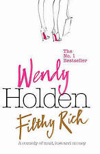 Filthy Rich by Wendy Holden (Hardback, 2008)