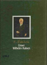 Biografie und Erinnerungen + Unser Wilhelm Kaisen + Bürgermeister + Bremen