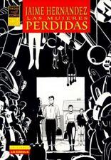 LAS MUJERES PERDIDAS (Jaime Hernández)