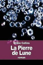 La Pierre de Lune by Wilkie Collins (2015, Paperback)