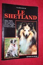 LE SHETLAND par CLAIRE DUPUIS éd. DE VECCHI   PHOTOGRAPHIES